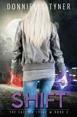Shift | Donnielle Tyner |