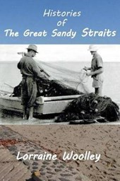 Histories of the Great Sandy Straits