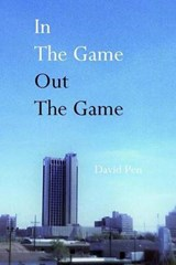 In the Game Out the Game | David Pen |
