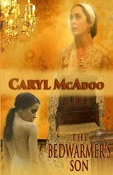 The Bedwarmer's Son | Caryl McAdoo |