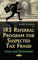 IRS Referral Program for Suspected Tax Fraud | Keith Watkins |