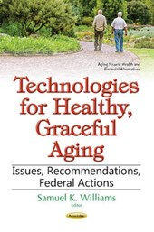 Technologies for Healthy, Graceful Aging