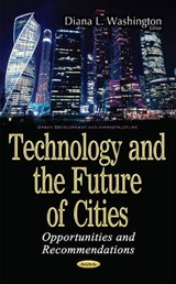 Technology and the Future of Cities | auteur onbekend |