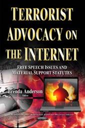 Terrorist Advocacy on the Internet