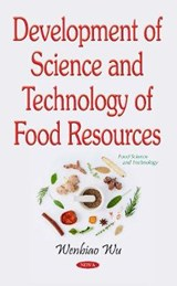 Development of Science and Technology of Food Resources | Wenbiao Wu |