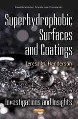Superhydrophobic Surfaces and Coatings | Teresa M. Henderson |