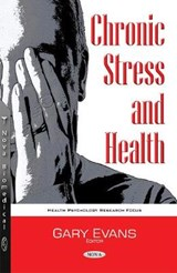 Chronic Stress and Health | auteur onbekend |