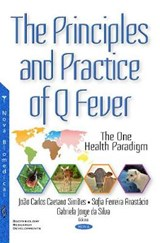 The Principles and Practice of Q Fever | auteur onbekend |