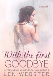 With The First Goodbye (Thirty-Eight, #5)