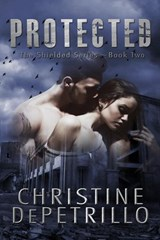 Protected (The Shielded Series, #2) | Christine DePetrillo |