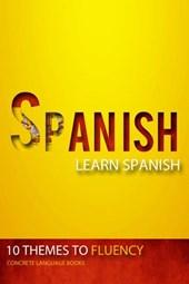 Spanish - Learn Spanish - 10 Themes to Fluency