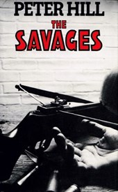The Savages (The Staunton and Wyndsor Series, #4) | Peter Hill |
