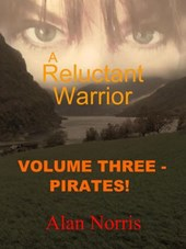 Pirates! (A Reluctant Warrior, #3) | Alan Norris |