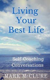 Living Your Best Life - Self-Coaching Conversations