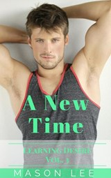 A New Time (Learning Desire - Vol. 3) | Mason Lee |