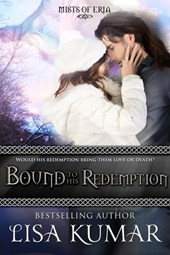 Bound to His Redemption (Mists of Eria, #3)