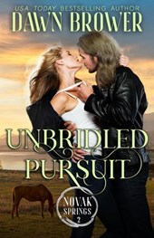 Unbridled Pursuit (Novak Springs, #2)