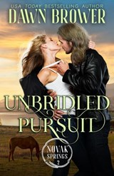 Unbridled Pursuit (Novak Springs, #2) | Dawn Brower |