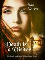 Death is a Visitor (William Blake series, #4) | Alan Norris |