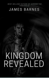 A Kingdom Revealed | James Barnes |