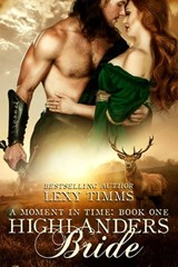 Highlander's Bride (Moment in Time, #1) | Lexy Timms |