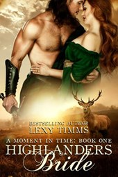 Highlander's Bride (Moment in Time, #1)