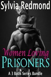 Women Loving Prisoners | Sylvia Redmond |
