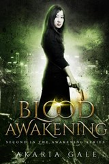 Blood Awakening | Akaria Gale |