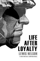 Life After Loyalty | Lewis Nelson |