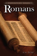 Romans (Expository Series, #1) | kenneth bow |