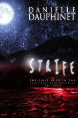 Strife (The Prophetic Blood Saviors Trilogy, #1) | Danielle Dauphinet |