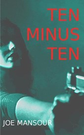 Ten Minus Ten | Joe Mansour |