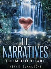 The Narratives:  From The Heart