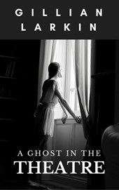 A Ghost In The Theatre (Ruby And Nessa - Ghost Hunters, #5)