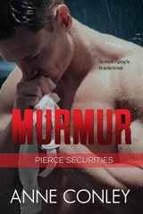 Murmur (Pierce Securities, #5) | Anne Conley |