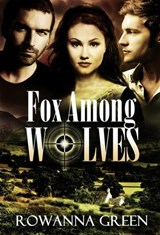 Fox Among Wolves (Hostage, #1) | Rowanna Green |