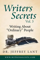 "Writing About ""Ordinary"" People (Writers Secrets, #3)"