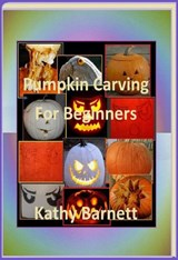 Pumpkin Carving For Beginners | Kathy Barnett |