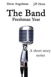 The Band: Freshman Year