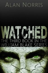 Watched (William Blake series, #3)
