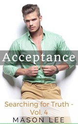 Acceptance (Searching for Truth - Vol. 4) | Mason Lee |