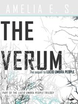 The Verum (Lucid Umbra People, #2) | Amelia E. S. |