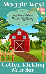 Cotton Picking Murder (Antique Pickers in Paradise Cozy Mystery Series, #2) | Maggie West |
