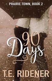 90 Days (Prairie Town, #2)
