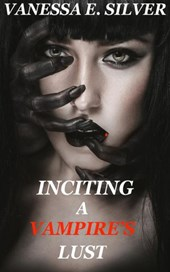 Inciting A Vampire's Lust