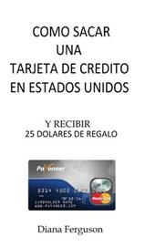 Como sacar una tarjeta de credito en Estados Unidos