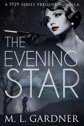 The Evening Star (The 1929 Series)