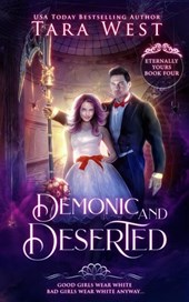 Demonic and Deserted (Eternally Yours, #4)