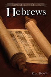 Hebrews (Expository Series, #2) | kenneth bow |