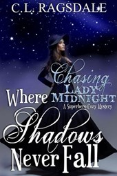 Where Shadows Never Fall (Chasing Lady Midnight)